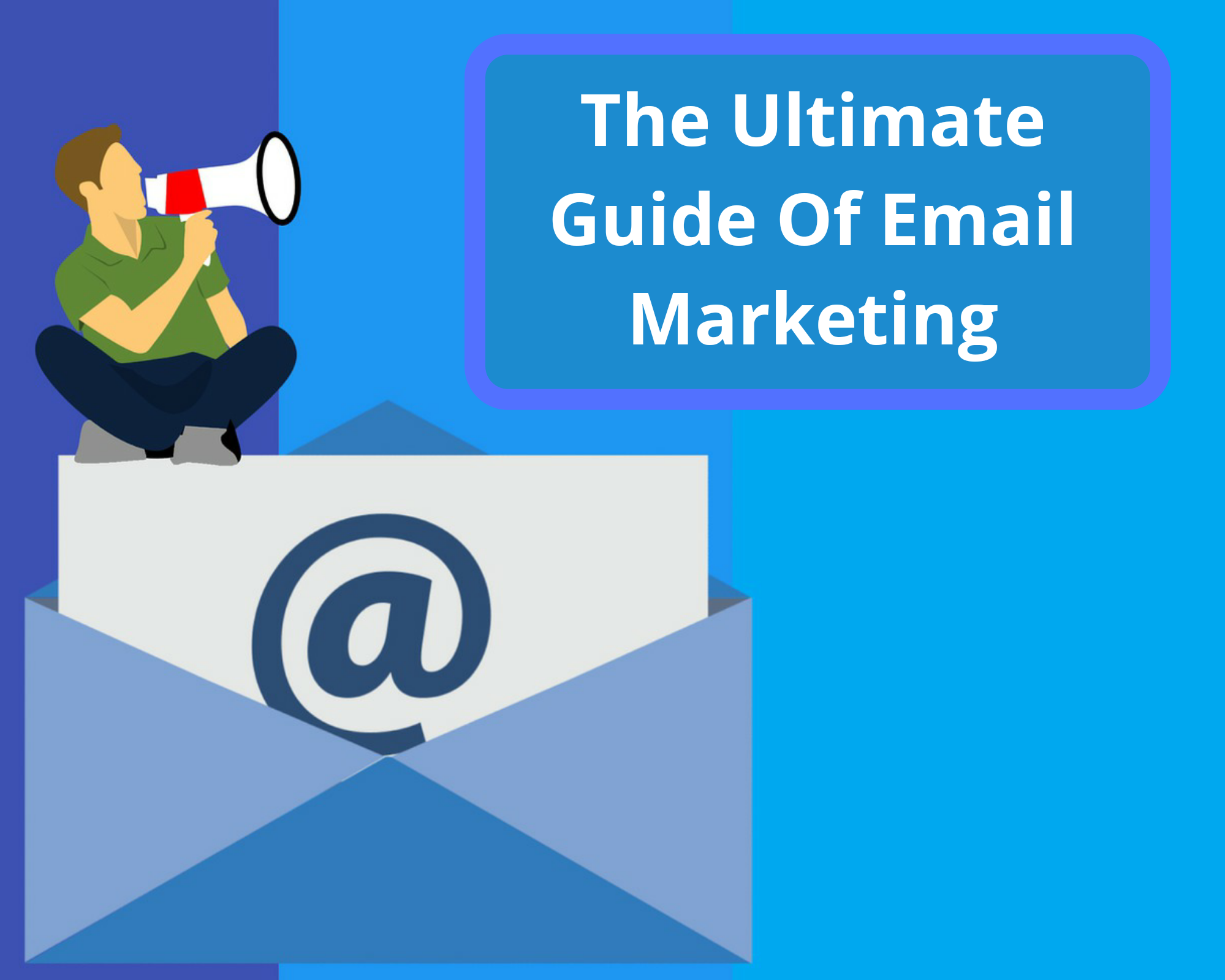 Email Marketing Ultimate Guide for Beginners