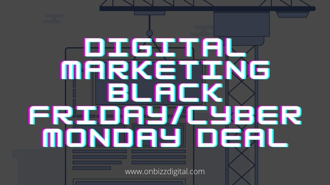 Best digital marketing Black Friday/ Cyber Monday Deals to grow online business