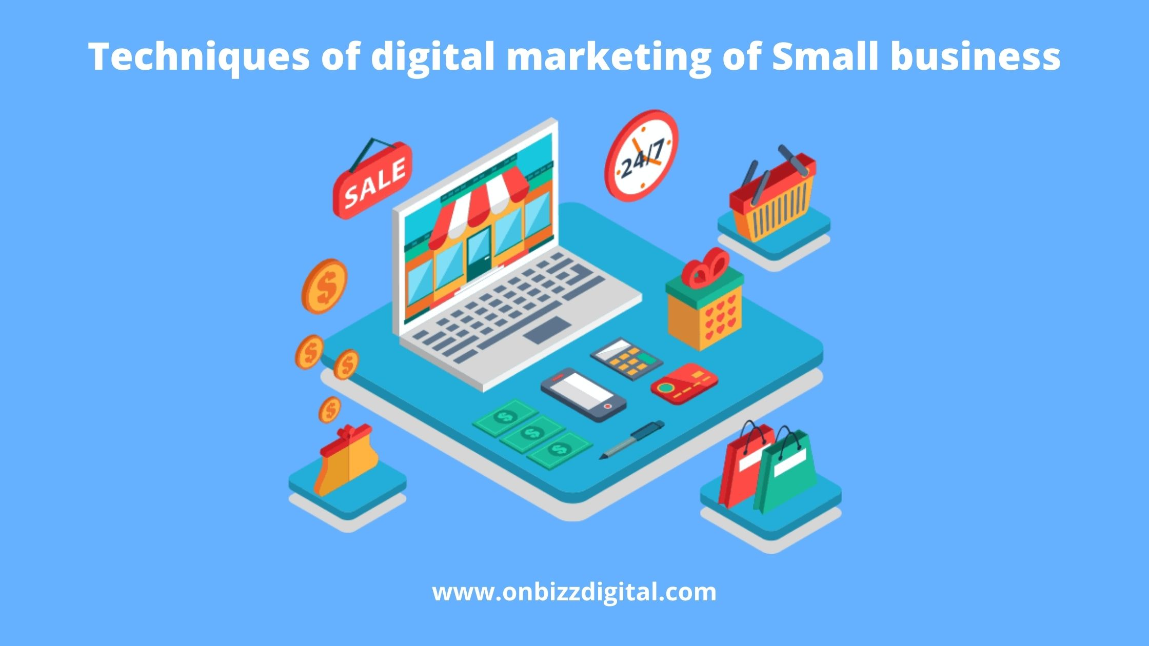 7 proven and cost-saving techniques of digital marketing for small business